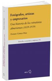 Presentación del libro Una historia de los retratistas almeriense (1839 a 1939).