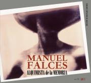 Presentación del libro Manuel Falces. Alquimista de la Memoria