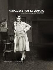 Andaluzas tras la cámara de Antonio González